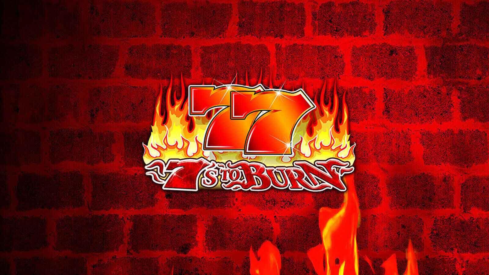 7s To Burn Logo Slot