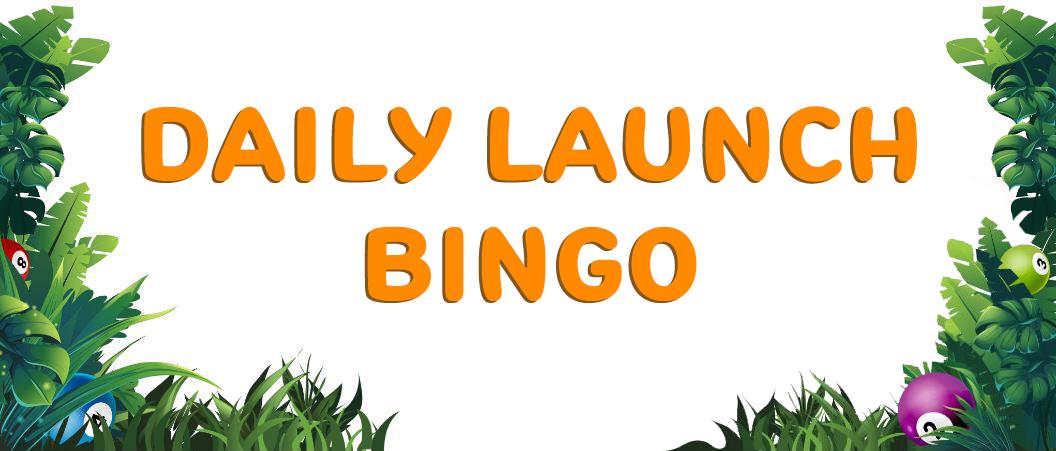 Daily Launch Bingo Umbingo