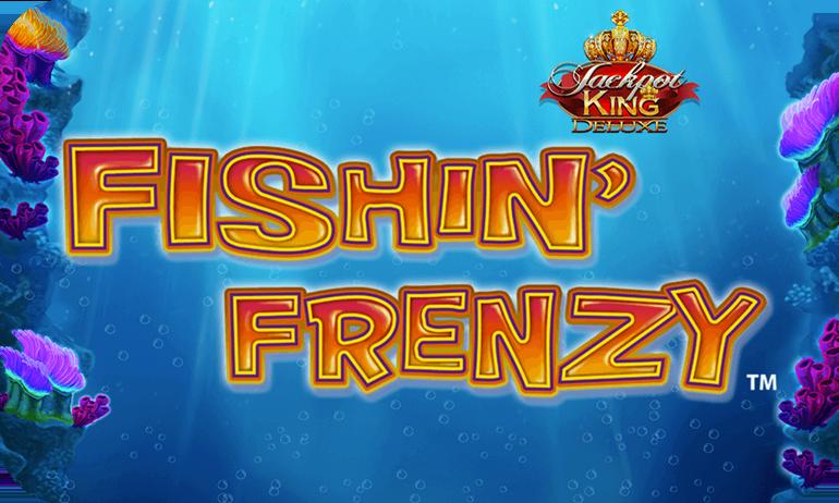 Fishin' Frenzy Jackpot King Slot Umbingo