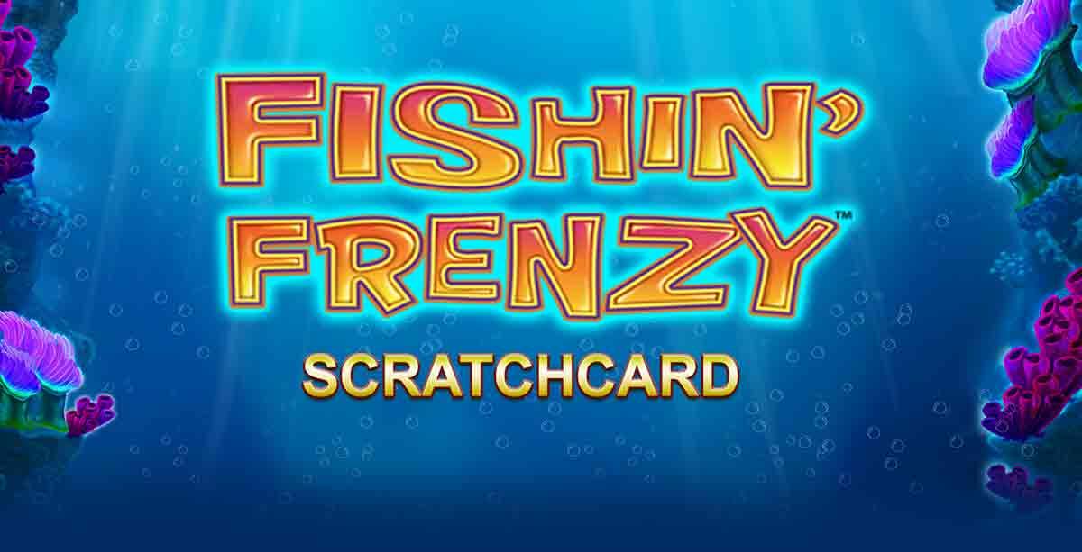 Fishin Frenzy Scratchcard Slots Umbingo