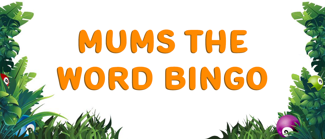 Mums the Word Bingo Umbingo